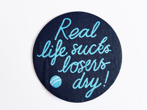 Live Sick, Die Ill 'Real Life Sucks' Woven Patch
