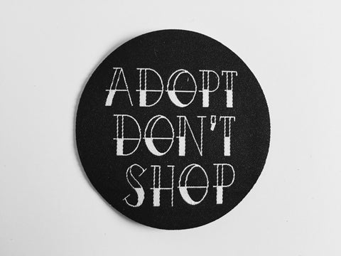 Live Sick Die Ill 'Adopt Don't Shop' Woven Patch