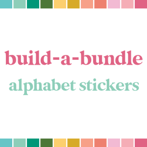 Build a Bundle | Alphabet Stickers (monthly auto-ship)
