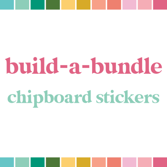 Build a Bundle | Chipboard Stickers (monthly auto-ship)