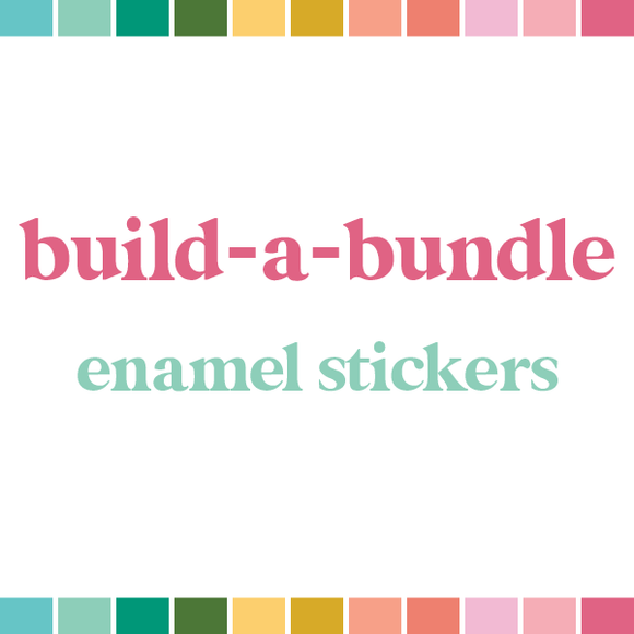 Build a Bundle | Enamel Stickers (monthly auto-ship)