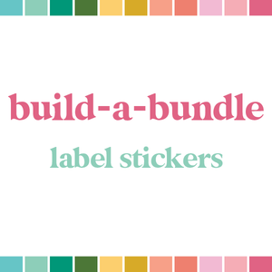 Build a Bundle | Label Stickers (monthly auto-ship)