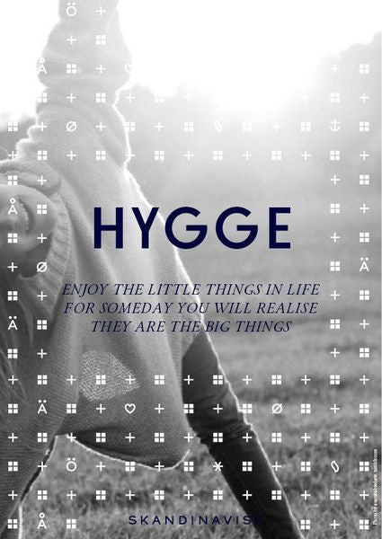 Hygge - if you don't know what it is, read on.  It could change your life....