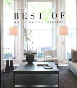 Best of 500: Timeless Interiors