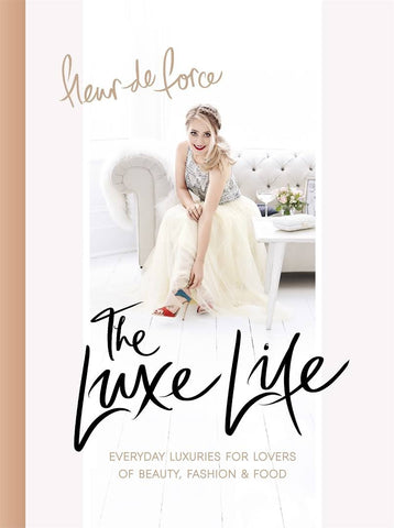 The Luxe Life: Fleur de Force