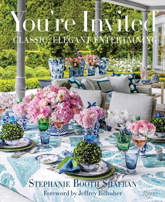 You're Invited: Classic, Elegant Entertaining