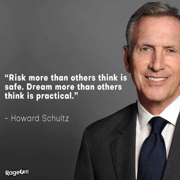 Howard Schultz Quote