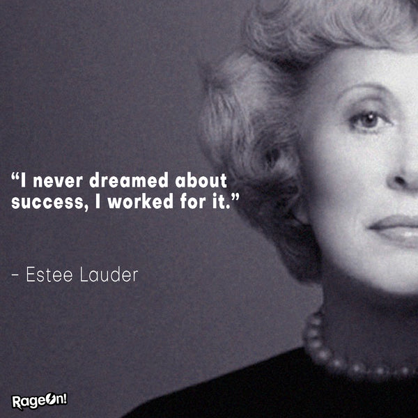 Estée Lauder Quote