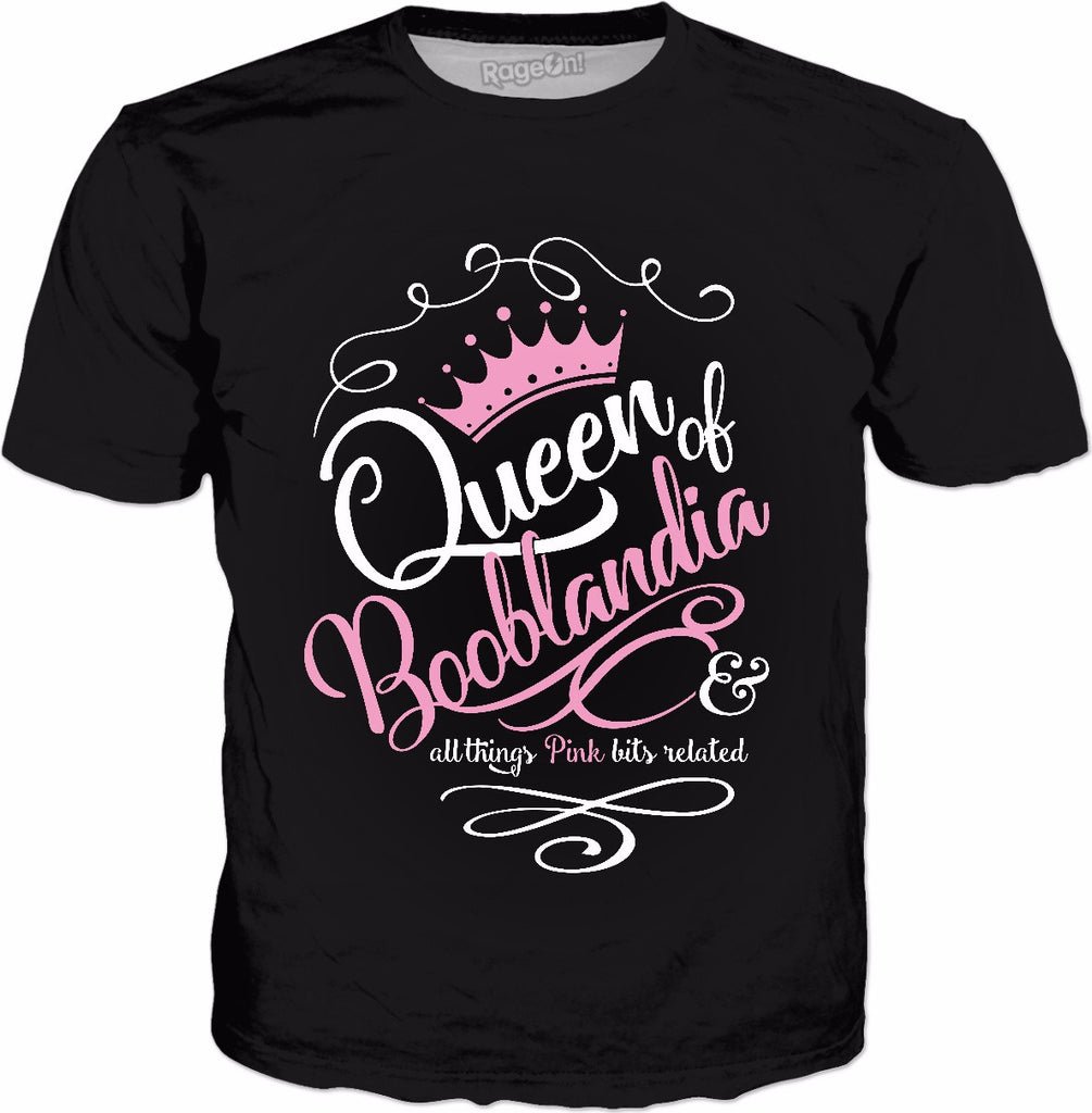Naughty Queen of Booblandia T-Shirt (Title by Celia Kyle)