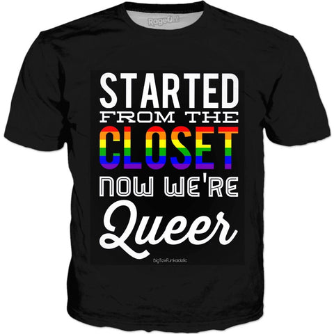 BigTexFunkadelic- Started From The Closet Now We're Queer Graphic Tee