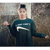 I Just Can't - Black Sweatshirt