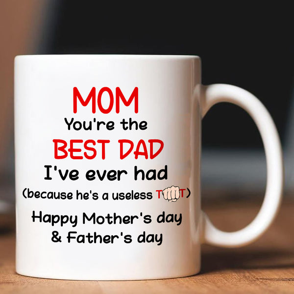 mom youre best dad