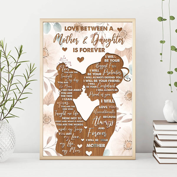 Love Between A Mother & Daughter Is Forever Poster