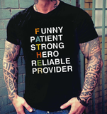 Funny Patient Strong Hero Reliable Provider, Nice Presents For Dad, Father's Day Shirt - Happy Father's Day 2020