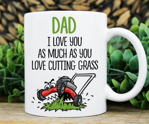 Dad I Love You As Much As You Love Cutting Grass, Happy Father's Day - Happy Father's Day 2020