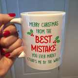 Merry Christmas From Best Mistake You Ever Made! (That's Me By The Way)