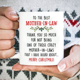 Unique Mother In Law Christmas Gifts - Thanks For Not Being Crazy