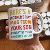 Here's a Mother's Day Mug From Your Son Bought By Your Daughter-in-law