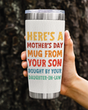 Mother's Day Tumbler From Your Son Bought By Your Daughter-in-law  20oz