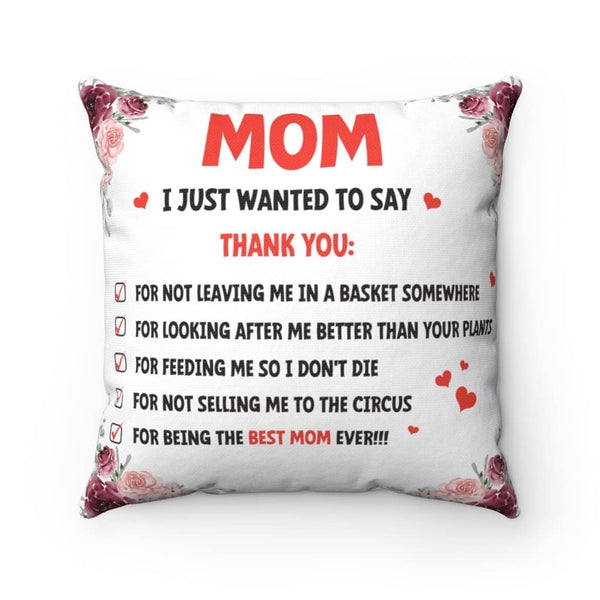 Thank You Mom List Cushion - Being The Best Mom Ever