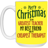Greatest teacher, best friend, cheapest therapist Mug - Happy Father's Day 2020