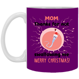 Thanks Not Swallowing Me Mug - Cute Sperm Christmas Gift Ideas For Moms - christmas 2019