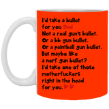 I'd Take A Bullet For You - Funny Inexpensive Gift For Dad - christmas 2019