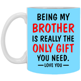 Funny Christmas Gift - Being My Brother - Happy Father's Day 2020