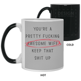 Pretty Freaking Awesome Wife Keep That Shit Up Mug - christmas 2019