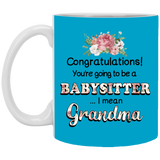 Babysitter or Grandma Mug - Happy Father's Day 2020
