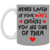 Your wife's choice Mug - christmas 2019