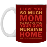Mother Nursing Home Mug - Love You Mom From Son and Daughter - christmas 2019