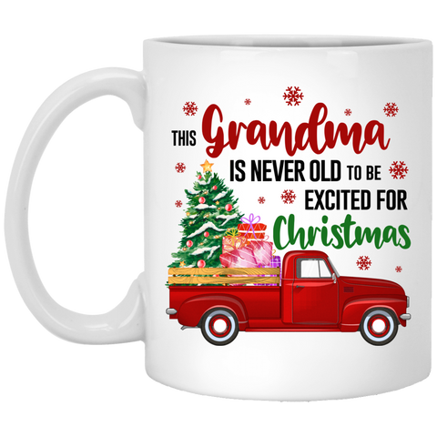 Christmas Present for Grandmas - Never old for Xmas Mug - christmas 2019