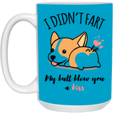 Cute Corgi Mug - I Didn't Fart - Happy Father's Day 2020