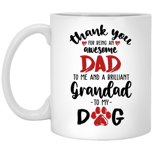 Christmas Mug For Dad- Brillant Granpa for My Dog - christmas 2019