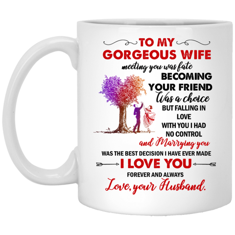 To my gorgeous wife Mug - Not The Worst Gift