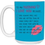 Cute Gift For Husband - I Love You Because mug - Happy Father's Day 2020