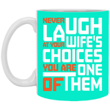 Your wife's choice Mug - Happy Father's Day 2020