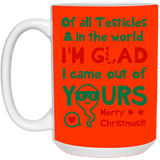 Of All Testicles In The World 1 Mug - Funny Christmas Gift For Humor Dad - Happy Father's Day 2020