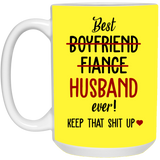Funny Mug For Best Husband - Keep That Up - christmas 2019