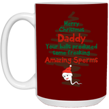 Freaking Amazing Sperms - Humor Mug For Dad This Christmas - Happy Father's Day 2020