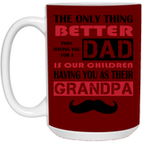 Dad Becomes Grandpa Mug - Not The Worst Gift