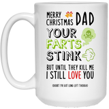 I love you til your your fart kills me Mug - Happy Father's Day 2020