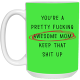 You're Pretty Awesome Mom Keep That Up - christmas 2019