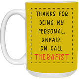Unpaid Therapist Mug - christmas 2019