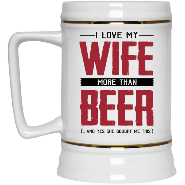 Love Wife More Than Beer Mug - Funny Gift For Husband - christmas 2019