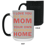 Mother Nursing Home Mug - Love You Mom From Son and Daughter - Happy Father's Day 2020