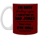 Perfecting My Dad Jokes Mug - christmas 2019