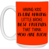 Having Kids Mug - Happy Father's Day 2020