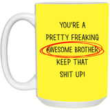 Best Christmas Gifts For Pretty Freaking Awesome Brother 2019  Mug - Happy Father's Day 2020